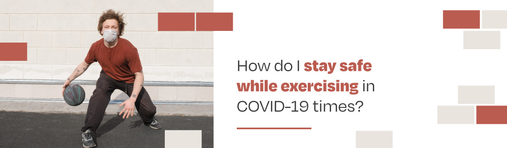 Covid-19 exercise
