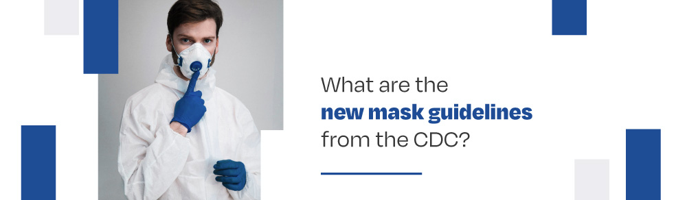 new mask guidelines