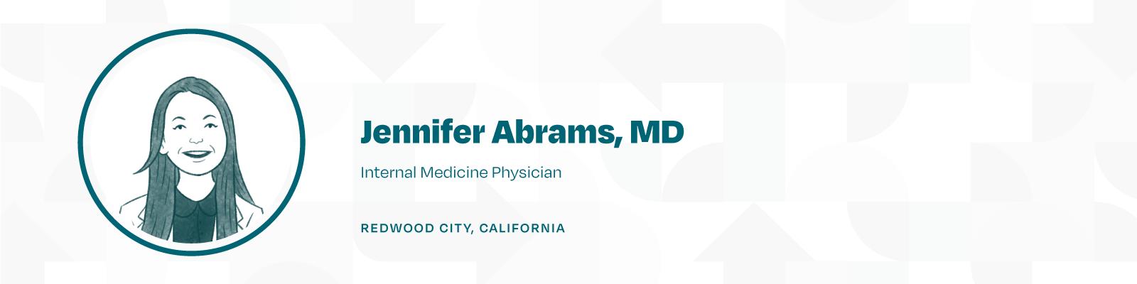 Jennifer Abrams, MD, Internal Medicine Physician